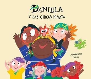 Daniela y las chicas pirata by Susanna Isern