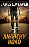 Anarchy Road (Jake Caldwell, #6)