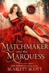 The Matchmaker and the Marquess (Second Chance Manor, #1)