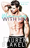 Winning With Him by Lauren Blakely