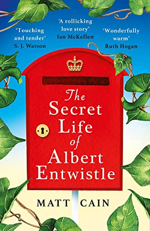 The Secret Life of Albert Entwistle: 'A total triumph', 'Romantic and heartbreaking and uplifting all at once', 'Highly recommended'