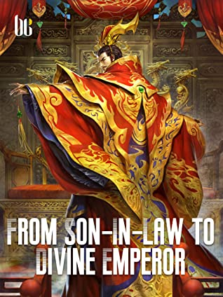 From Son-In-Law to Divine Emperor: Book 4