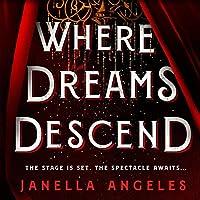 Where Dreams Descend (Kingdom of Cards, #1)