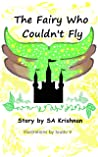 The Fairy Who Couldn't Fly: An Illustrated Story for Children
