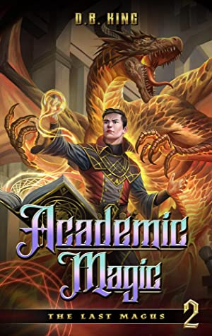 Academic Magic: A Progression Fantasy Saga
