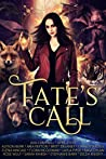 Fate's Call Anthology: A Limited Edition Paranormal Romance & Urban Fantasy Short Story Collection