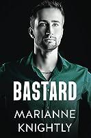 Bastard (Brazenbourg #1)