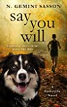 Say You Will: A Faderville Novel (The Faderville Novels Book 5)