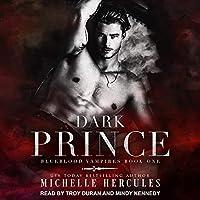 Dark Prince (The Blueblood Vampires Series)