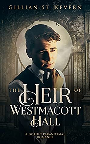The Heir of Westmacott Hall (Read by Candlelight, #15)
