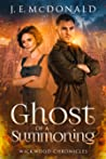 Ghost of a Summoning (Wickwood Chronicles, #3)