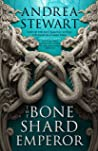 The Bone Shard Emperor (The Drowning Empire, #2)