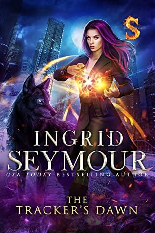 The Tracker's Dawn by Ingrid Seymour
