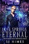 Love Springs Eternal (The Beacon Hill Sorcerer #5)