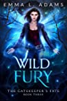 Wild Fury (The Gatekeeper's Fate Book 3)