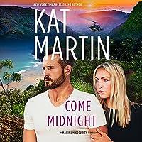 Come Midnight (Maximum Security, #3.5)