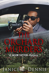 The Orchard Murders by Janice L. Dennie