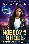 Nobody's Ghoul (Ordinary Magic, #8)