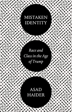 Mistaken Identity: Race and Class in the Age of Trump