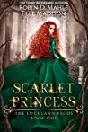 Scarlet Princess (The Lochlann Feuds, #1)