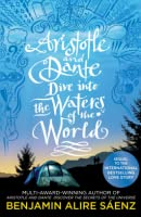 Aristotle and Dante Dive Into the Waters of the World (Aristotle and Dante Discover the Secrets of the Universe, #2)