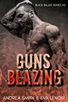 Guns Blazing (Black Balled #2)