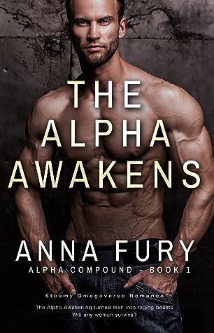 The Alpha Awakens (Alpha Compound #1)