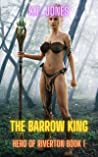 The Barrow King: A Harem Fantasy Adventure