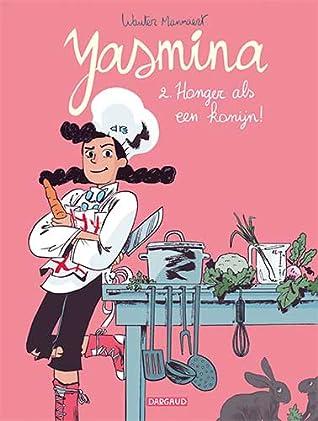 Honger als een konijn (Yasmina, #2)