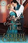 Love by a Dangerous Duke (Seductive Scoundrels, book 13)