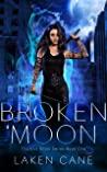 Broken Moon (Kait Silver, #1)