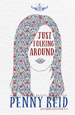 Just Folking Around (Good Folk: Modern Folktales, #0.5)