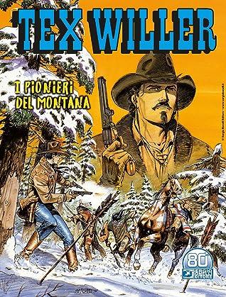 Tex Willer n. 32: I pionieri del Montana