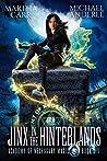 Jinx in the Hinterlands (Academy of Necessary Magic Book 6)