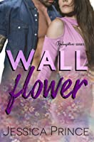 Wallflower: A Small Town Romance (Redemption Book 5)