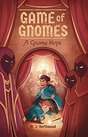 Game of Gnomes: A Gnome Hope