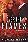 Over the Flames (Hunting Grounds, #1)