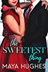 The Sweetest Thing (SWANK #2)