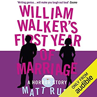 William Walker's First Year Of Marriage: A Horror Story (William Walker #1)