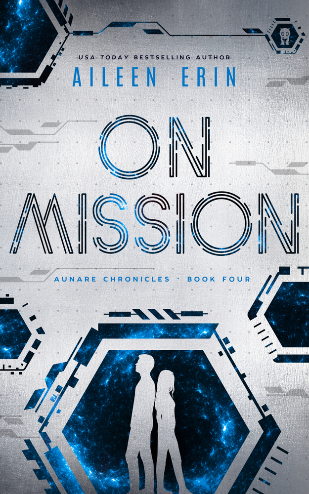 On Mission (Aunare Chronicles, #3)