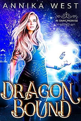 Dark Promise (Dragon Bound, #3)