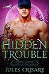 Hidden Trouble: A Silver Sentinels Miltary Mountain Lion Shifter Romance (Hidden Runaways Book 1)