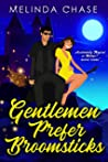 Gentlemen Prefer Broomsticks: A Paranormal Women's Fiction Novel (Accidentally Magical at Midlife? Book 3)