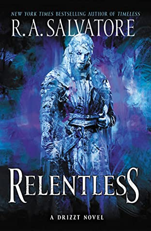 Relentless (Generations, #3; The Legend of Drizzt, #36)