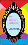 MY MAGIC MIRROR