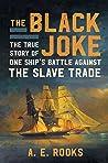 The Black Joke by A.E. Rooks