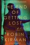 The End of Getting Lost by Robin Kirman