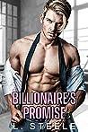 Billionaire's Promise (Big Bad Billionaire's, #7)
