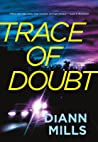 Trace of Doubt