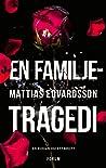 En familjetragedi (Lundasviten, #3)